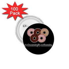 Five donuts in one minute  1.75  Buttons (100 pack)
