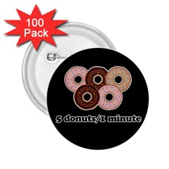Five donuts in one minute  2.25  Buttons (100 pack)