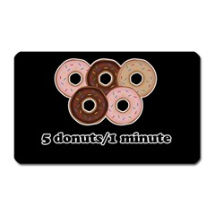 Five donuts in one minute  Magnet (Rectangular)
