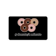 Five donuts in one minute  Magnet (Name Card)