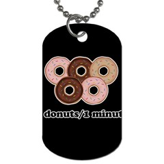 Five donuts in one minute  Dog Tag (One Side)