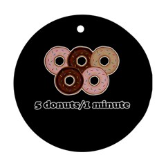 Five donuts in one minute  Round Ornament (Two Sides)