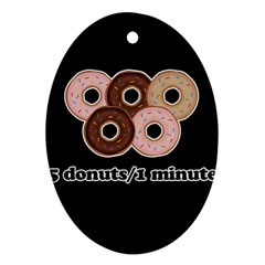 Five donuts in one minute  Oval Ornament (Two Sides)