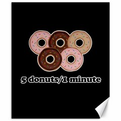 Five donuts in one minute  Canvas 8  x 10
