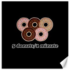 Five donuts in one minute  Canvas 20  x 20