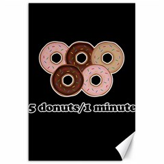 Five donuts in one minute  Canvas 20  x 30