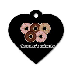 Five donuts in one minute  Dog Tag Heart (Two Sides)