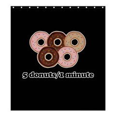 Five donuts in one minute  Shower Curtain 66  x 72  (Large)