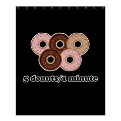 Five donuts in one minute  Shower Curtain 60  x 72  (Medium)
