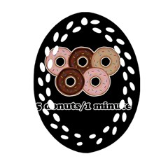 Five donuts in one minute  Oval Filigree Ornament (Two Sides)