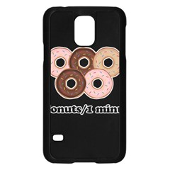 Five donuts in one minute  Samsung Galaxy S5 Case (Black)