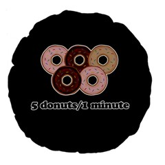 Five donuts in one minute  Large 18  Premium Flano Round Cushions
