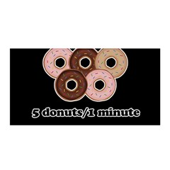 Five donuts in one minute  Satin Wrap