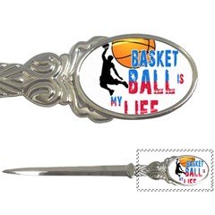 Basketball is my life Letter Openers