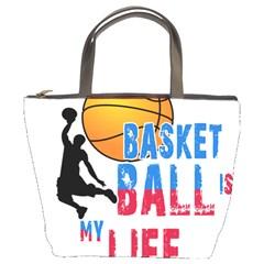 Basketball is my life Bucket Bags