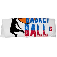 Basketball is my life Body Pillow Case Dakimakura (Two Sides)