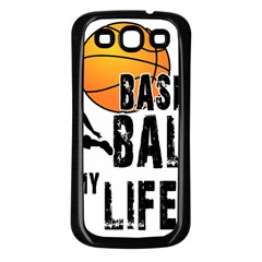 Basketball is my life Samsung Galaxy S3 Back Case (Black)