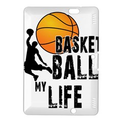 Basketball is my life Kindle Fire HDX 8.9  Hardshell Case