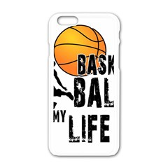 Basketball is my life Apple iPhone 6/6S White Enamel Case