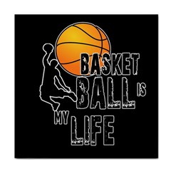Basketball is my life Tile Coasters