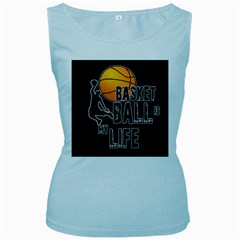 Basketball is my life Women s Baby Blue Tank Top