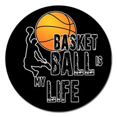Basketball is my life Magnet 5  (Round)