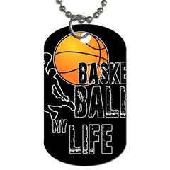 Basketball is my life Dog Tag (Two Sides)