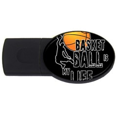 Basketball is my life USB Flash Drive Oval (2 GB)