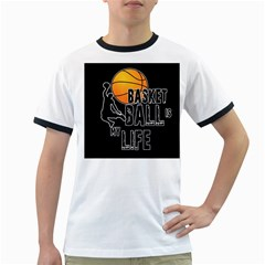 Basketball is my life Ringer T-Shirts