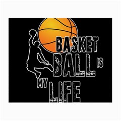 Basketball is my life Small Glasses Cloth