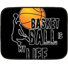 Basketball is my life Fleece Blanket (Mini)