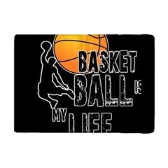 Basketball is my life Apple iPad Mini Flip Case