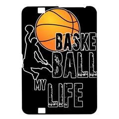 Basketball is my life Kindle Fire HD 8.9