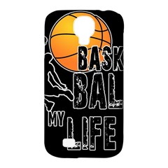 Basketball is my life Samsung Galaxy S4 Classic Hardshell Case (PC+Silicone)