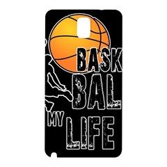 Basketball is my life Samsung Galaxy Note 3 N9005 Hardshell Back Case