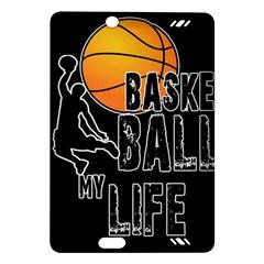 Basketball is my life Amazon Kindle Fire HD (2013) Hardshell Case