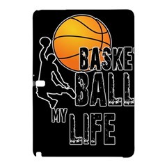 Basketball is my life Samsung Galaxy Tab Pro 10.1 Hardshell Case