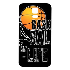 Basketball is my life Samsung Galaxy S5 Back Case (White)