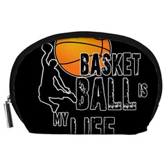 Basketball is my life Accessory Pouches (Large)