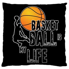 Basketball is my life Large Flano Cushion Case (Two Sides)