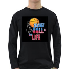 Basketball is my life Long Sleeve Dark T-Shirts