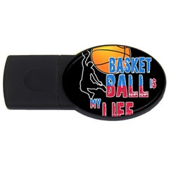 Basketball is my life USB Flash Drive Oval (4 GB)