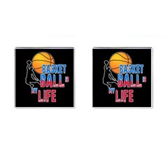 Basketball is my life Cufflinks (Square)