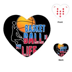 Basketball is my life Playing Cards (Heart)