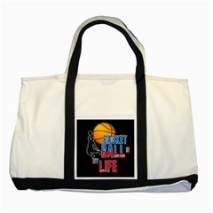 Basketball is my life Two Tone Tote Bag