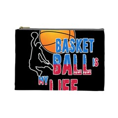 Basketball is my life Cosmetic Bag (Large)