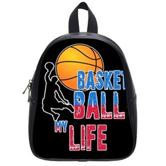 Basketball is my life School Bags (Small)