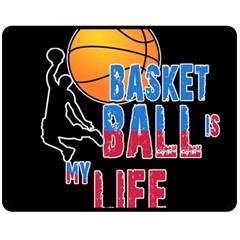 Basketball is my life Fleece Blanket (Medium)