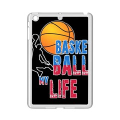 Basketball is my life iPad Mini 2 Enamel Coated Cases