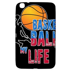 Basketball is my life Samsung Galaxy Tab 3 (8 ) T3100 Hardshell Case